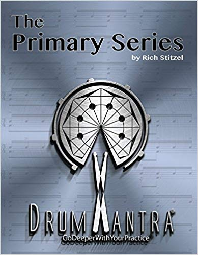 DrumMantra: The Primary Series - by Rich Stitzel