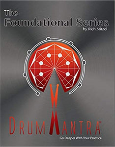 DrumMantra: The Foundational Series - by Rich Stitzel