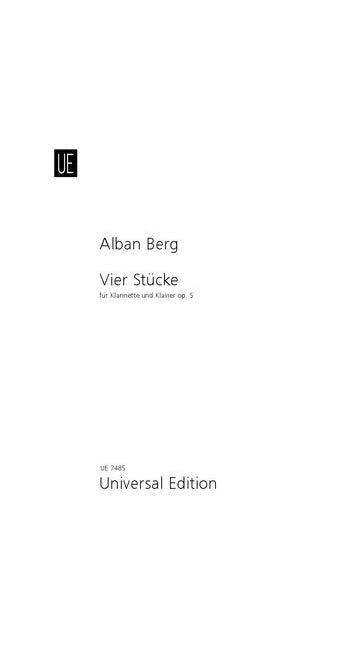 Vier Stucke For Clarinet And Piano - Alban Berg