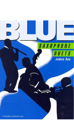 Blue Saxophone Duets - James Rae