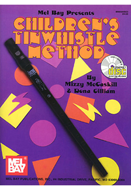 Children's Tinwhistle Method - Mel Bay