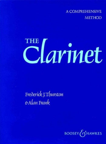 The Clarinet - A Comprehensive Method