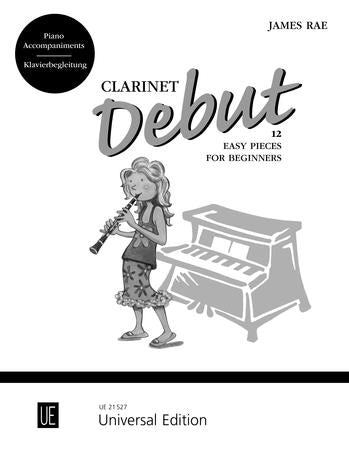 Clarinet Debut - 12 Easy Pieces For Clarinet