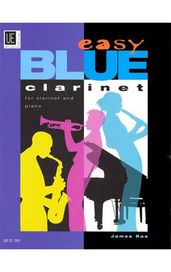 Easy Blue Clarinet for Clarinet and Piano - James Rae