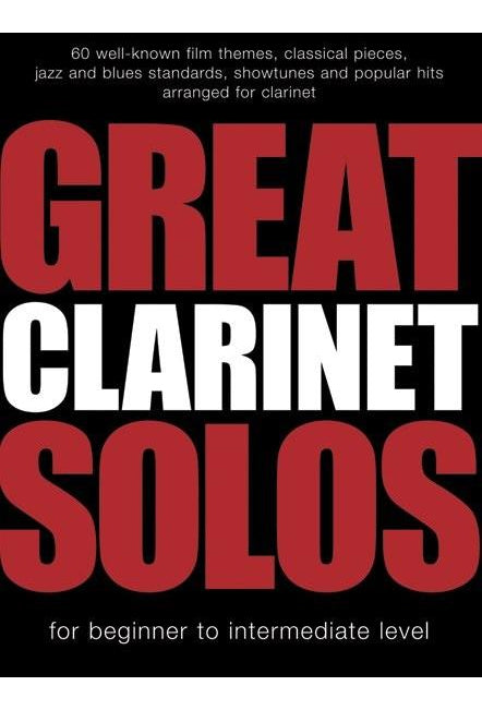 Great Clarinet Solos - Beginner To Intermediate Level