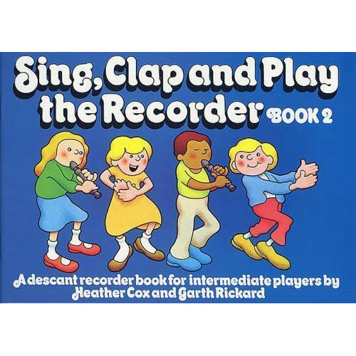 Sing, Clap And Play Recorder - Book 2