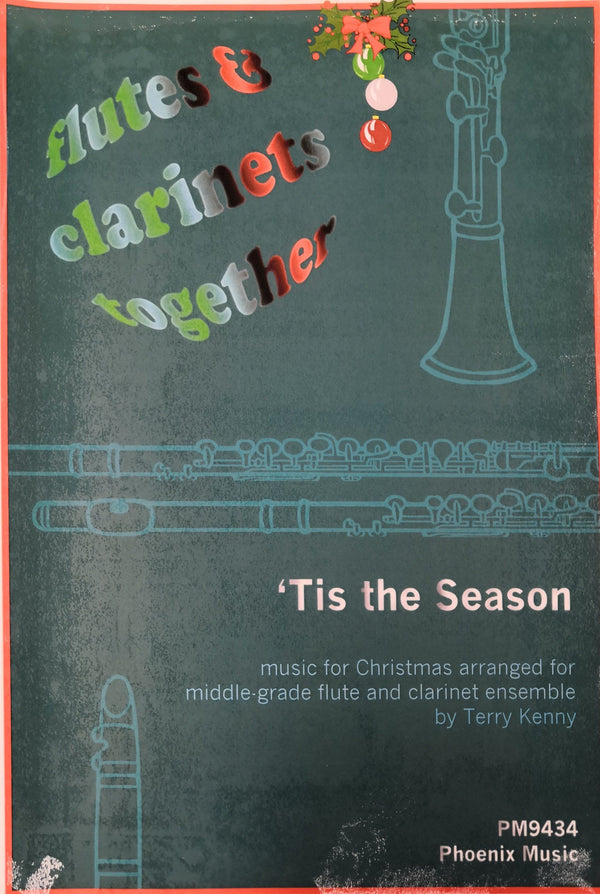 'Tis the Season - Music for Christmas arranged for Middle Grade Flute and Clarinet Ensemble