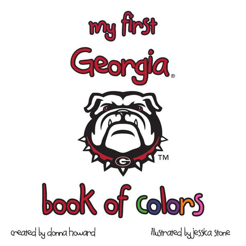 UGA My First Georgia Book Of Colors Children's Book