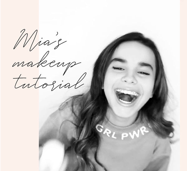 Mia's Makeup Tutorial