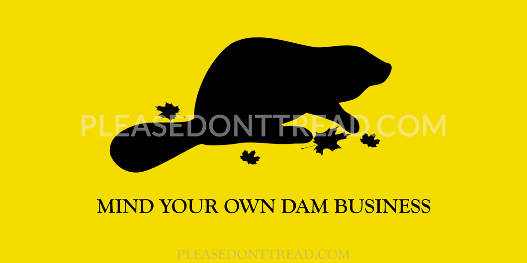 Mind Your Own Dam Business - Beaver Sticker