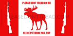 Please Don't Tread On Me - Bilingual Moose Vinyl Sticker