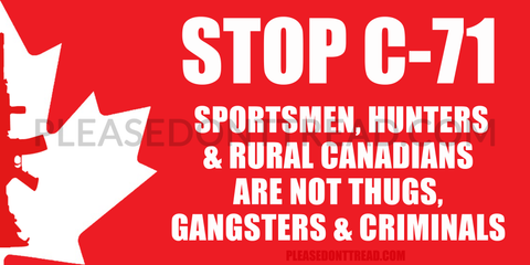 STOP BILL C-71 - Vinyl Sticker