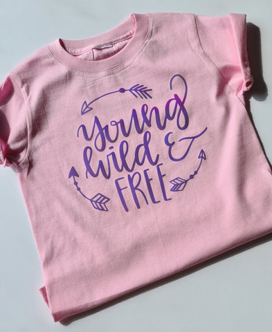 Young, Wild & Free tee