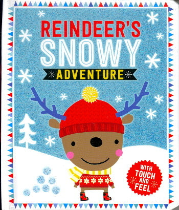 Reindeer's Snowy Adventure (Touch and Feel Book)