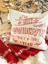 Load image into Gallery viewer, PRE ORDER - It's The Most Wonderful Time of the Year Cushion Cover