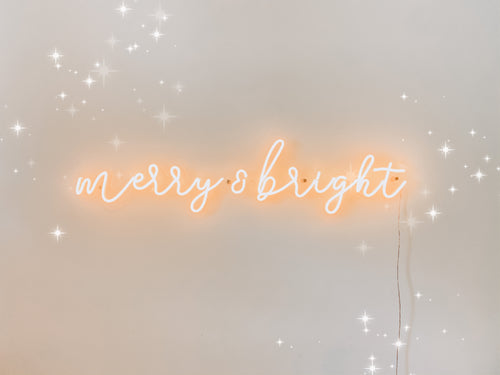 PRE ORDER - Merry & Bright Neon Sign