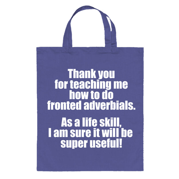 Fronted Adverbials Teacher Thank you Tote Bag