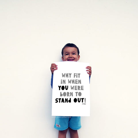Born To Stand Out Interior Poster - Little Gents Store