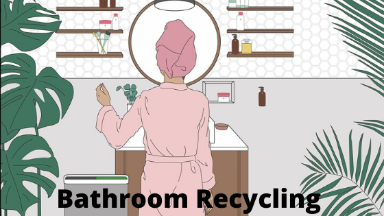 Bathroom Recycling