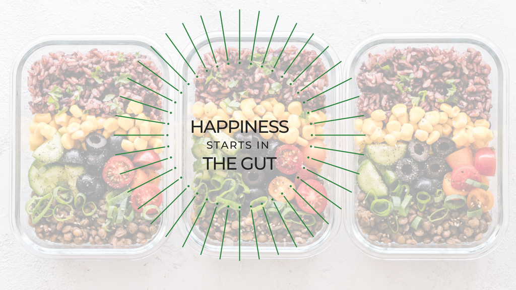 Happiness Starts in the Gut