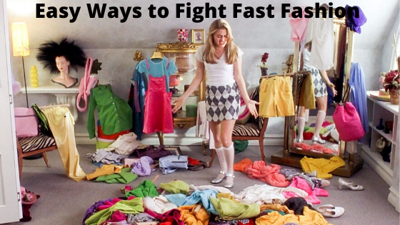 Easy Ways to Fight Fast Fashion