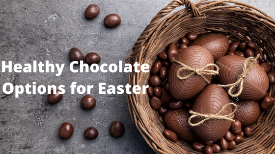 Healthy Chocolate Options for Easter