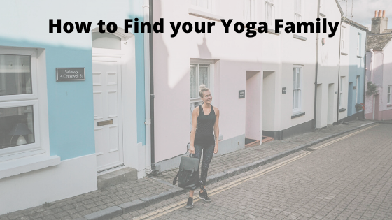 How to Find your Yoga Family