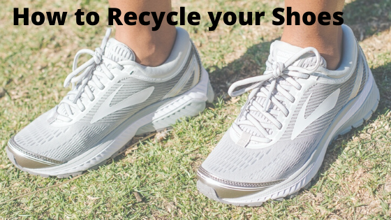 How to Recycle your Shoes