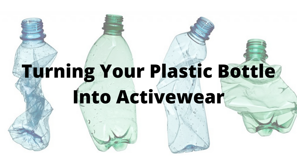 Turning Your Plastic Bottle Into Activewear