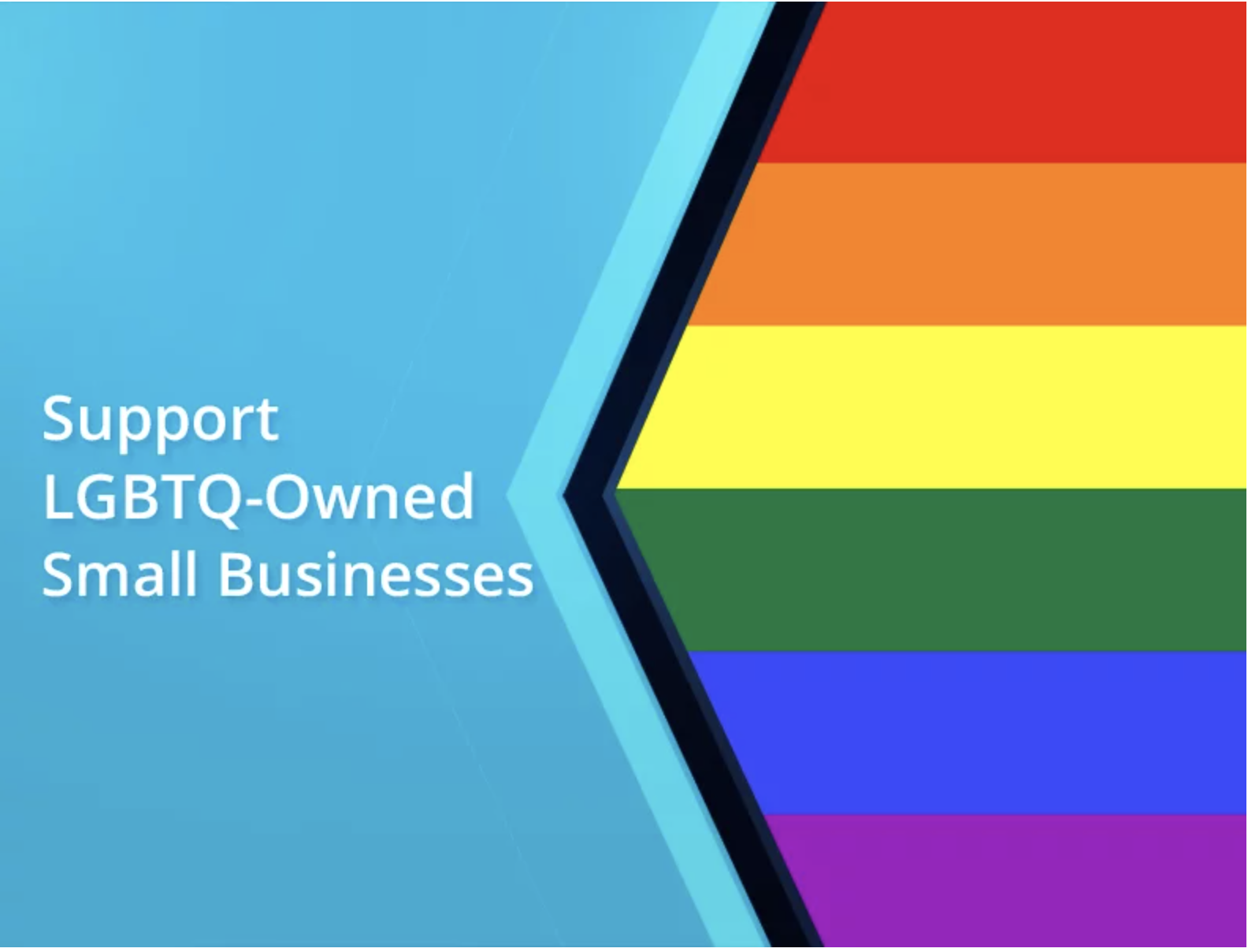 #LGBTQ: How to Support LGBTQ-Owned Small Businesses & Resources By Sarah Davis | Updated on July 19, 2020