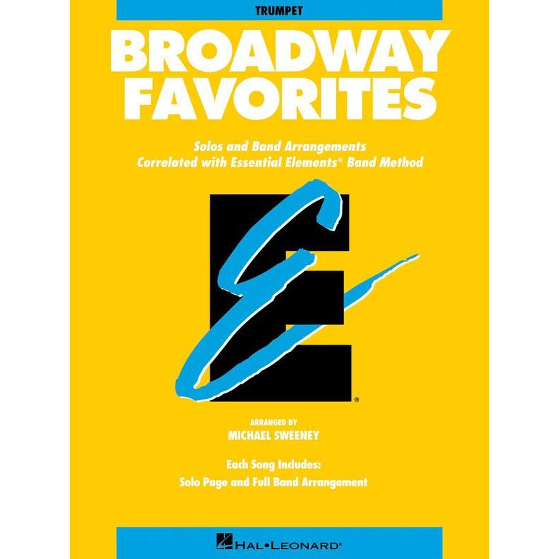 ESSENTIAL ELEMENTS (TRUMPET) BROADWAY FAVORITES - Arties Music Online