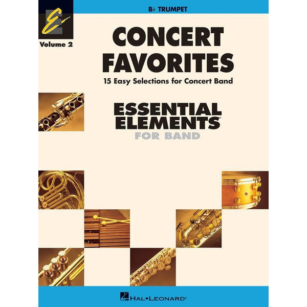 ESSENTIAL ELEMENTS (TRUMPET) CONCERT FAVORITES BK 2