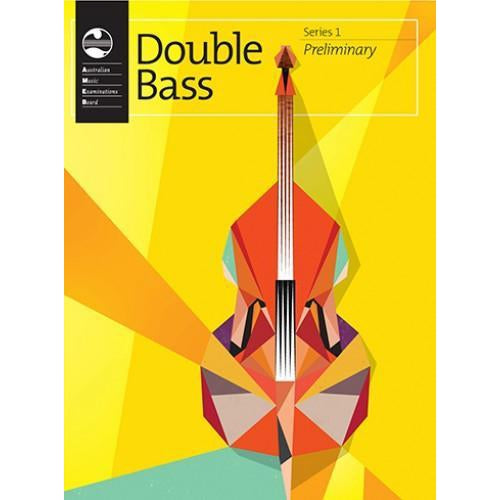 AMEB DOUBLE BASS SERIES 1 - PRELIMINARY