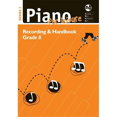 AMEB PIANO FOR LEISURE SERIES 2 RECORDING & HANDBOOK (GR 8) - Arties Music Online