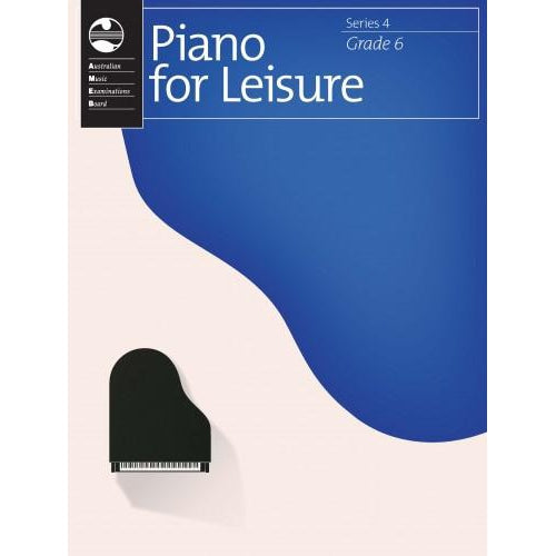 AMEB PIANO FOR LEISURE SERIES 4 - GRADE 6 - Arties Music Online