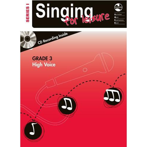 AMEB SINGING FOR LEISURE (HIGH VOICE) SERIES 1 - GRADE 3