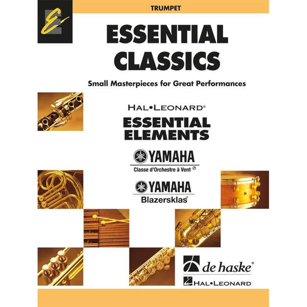 ESSENTIAL ELEMENTS (TRUMPET) ESSENTIAL CLASSICS