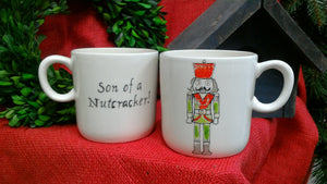 Son of a Nutcracker! Mug