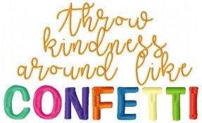 Free Throw Kindness like confetti Design