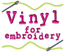 Vinyl for Machine Embroidery