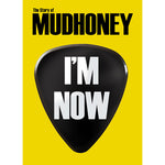I'm Now: The Story of Mudhoney DVD
