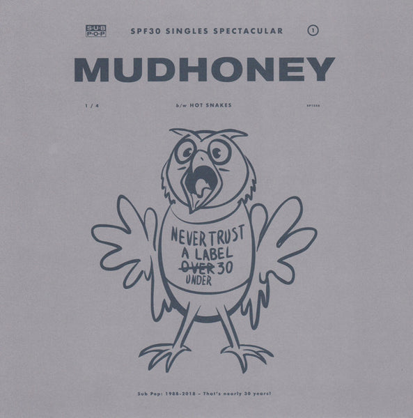 Mudhoney / Hot Snakes SPF30 7-inch