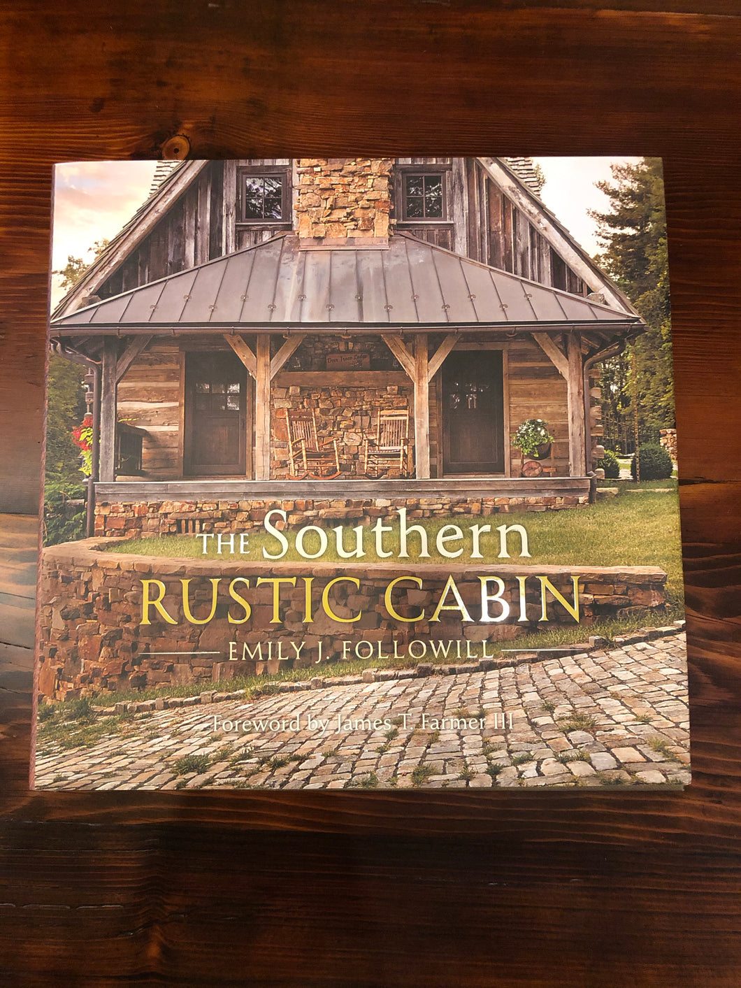 The Southern Rustic Cabin (Gibbs Smith)
