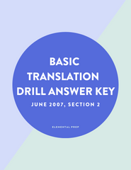 Basic Translation Drill Answer Key, June 2007 Section 2