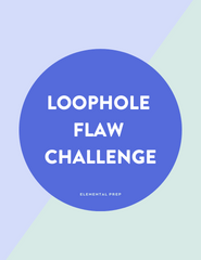 Loophole Flaw Challenge Question Explanation