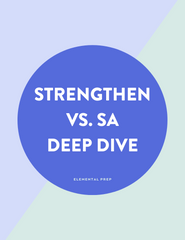 Strengthen vs. SA Deep Dive