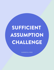 Sufficient Assumption Challenge Question Explanation