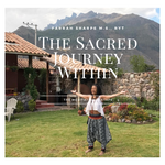 The Sacred Journey Within Meditation Mixtape