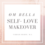 Om Bella Self-Love Makeover Coaching Program