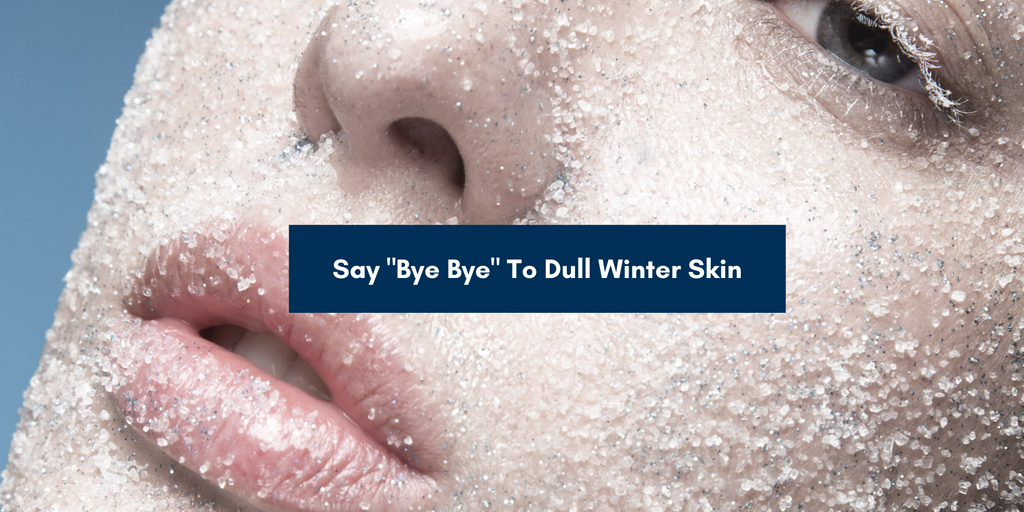 Dull Winter Skin